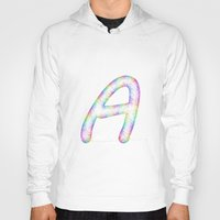 letter Hoodies featuring Letter A by David Zydd