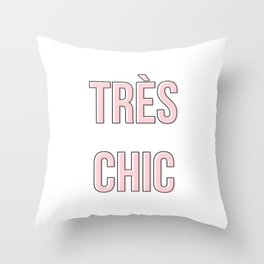 Tres Chic Millennial Pink Typography Throw Pillow