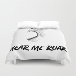 Hear Me Roar Duvet Cover