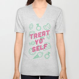 Treat Yo' Self Unisex V-Neck
