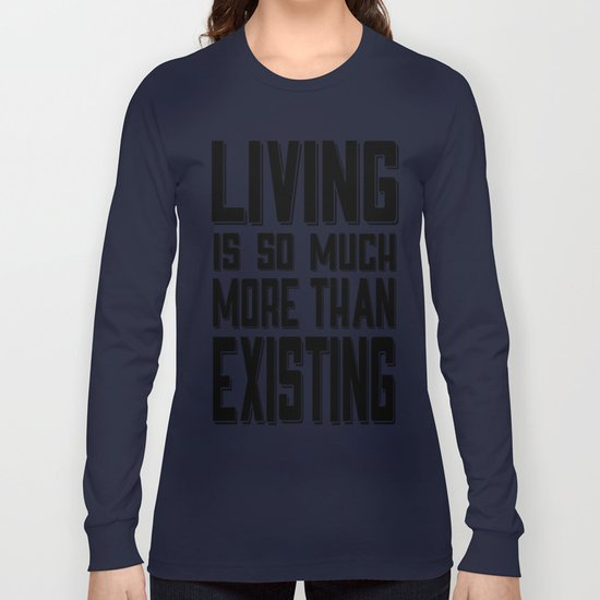 Living & Existing two Long Sleeve T-shirt