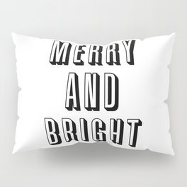 Merry and Bright Pillow Sham