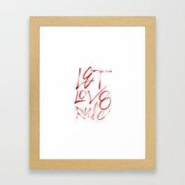Let Love Rule Framed Art Print