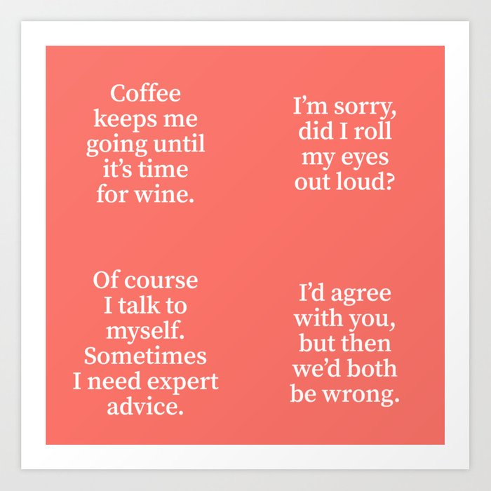 Funny Quotes Coaster Set (Living Coral) Art Print by creativeangel