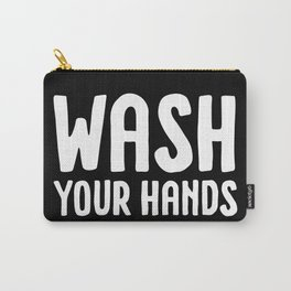 Wash your hands - black Carry-All Pouch