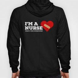 I'm a nurse Hoody