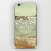 not all who wander are lost iPhone & iPod Skins featuring Not All Who Wander Are Lost by Jillian Audrey