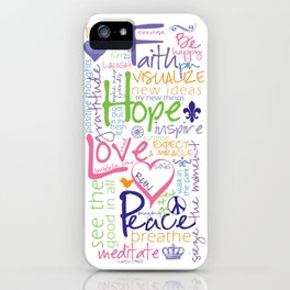 Words to Live By iPhone Case