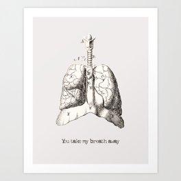 You take my breath away vintage illustration Art Print