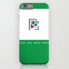 Talk Nerdy to me - Wish you were here iPhone 6s Slim Case