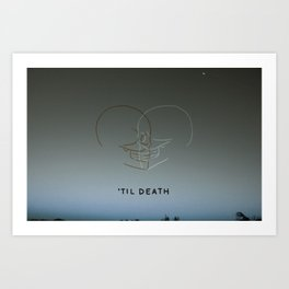 'Til Death Art Print