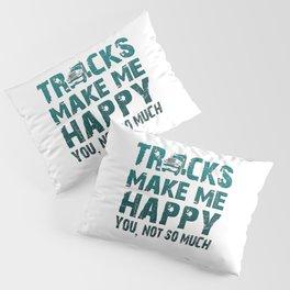 Trucks make me happy Pillow Sham