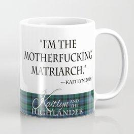 Motherf*cking Matriarch Coffee Mug