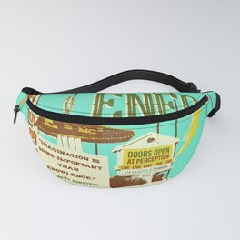 EVERYTHING IS ENERGY Fanny Pack