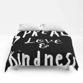 Spread  Love And Kindness Comforters