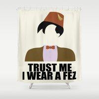 fez Shower Curtains featuring Trust Me I Wear a Fez by 2hootsdesign