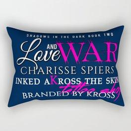 Love and War (Shadows in the dark series) Rectangular Pillow
