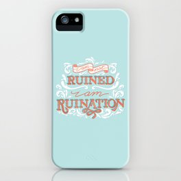 Grishaverse Quote Ruination Blue Orange iPhone Case