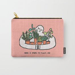 Home is where my plants are Carry-All Pouch