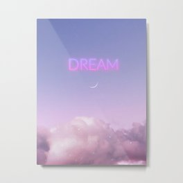 Are you dreaming now? Metal Print