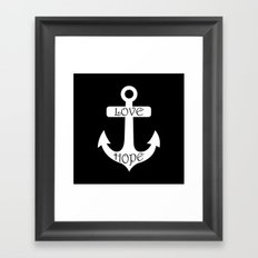 Black & White Love Hope Anchor Framed Art Print