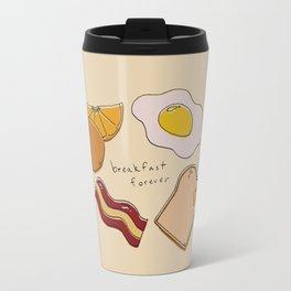 Breakfast Forever Travel Mug