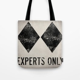 Ski Patrol Experts Only Double Black Diamond Tote Bag