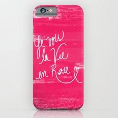 La Vie en Rose Slim Case iPhone 6s
