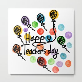 Happy teachers day vector typography. Lettering design for greeting card, logo, stamp or banner. Metal Print