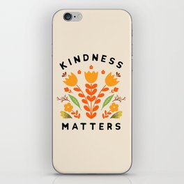 kindness matters iPhone Skin