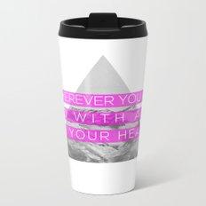 All of Your Heart Metal Travel Mug