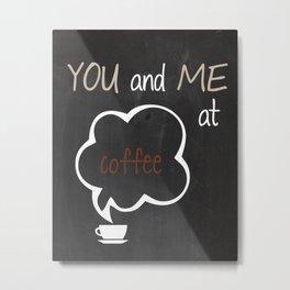 You and Me at Coffee Black and White Print Kitchen Art Printable Wall Decor Print Typography Poster  Metal Print