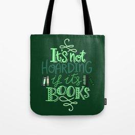 Hoarding Books - Green Tote Bag