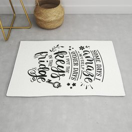 Some days I amaze myself Other days I put the keys in the fridge - Funny hand drawn quotes illustration. Funny humor. Life sayings. Rug