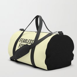 Fearless Femaie Feminist Quote Duffle Bag