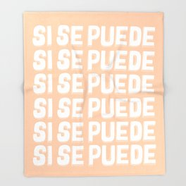 Si Se Puede (Yes We Can) Throw Blanket