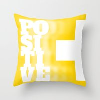 positive Throw Pillows featuring Positive by MarcelPages