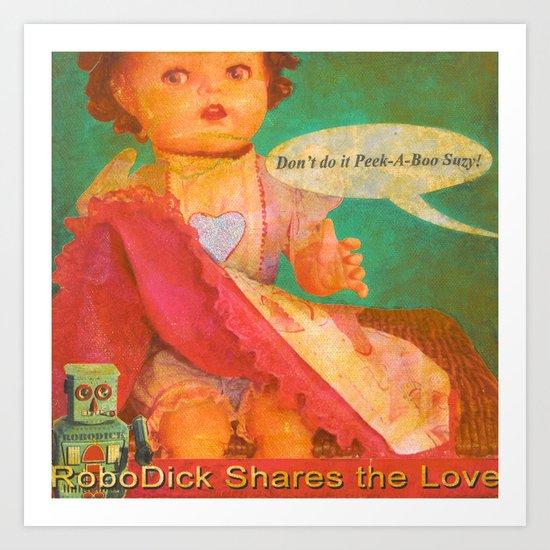 Don't Do It Peek-A-Boo Suzy! Art Print
