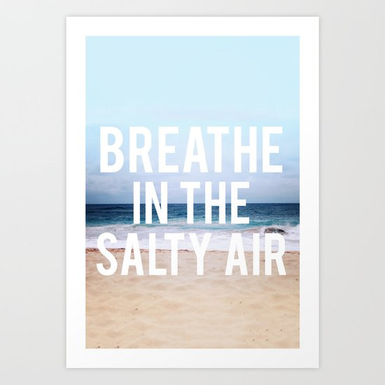 Salty Air Art Print