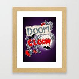 Doom & Gloom Framed Art Print