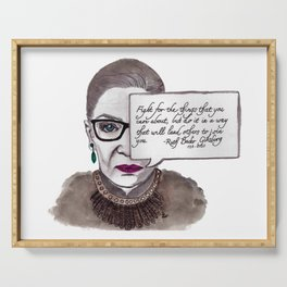 """RBG: """"Fight..."""" watercolor portrait quote Serving Tray"""