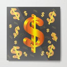 FLOATING ILLUSION OF MONEY GOLDEN DOLLARS Metal Print