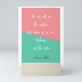 'We Are All In The Gutter'... Oscar Wilde Literary Inspired Quote Print. Mini Art Print