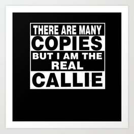I Am Callie Funny Personal Personalized Gift Art Print