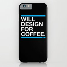 Will Design For Coffee Slim Case iPhone 6s