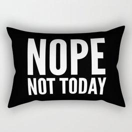 NOPE NOT TODAY (Black) Rectangular Pillow