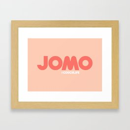 JOMO Joy of Missing Out #CouchLife Framed Art Print