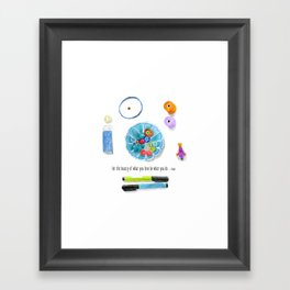 Be What You Do Framed Art Print