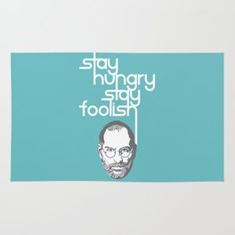 Lab No. 4 - Stay Hungry Stay Foolish Inspirational Quotes Poster Rug