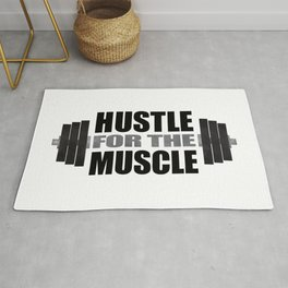 Hustle For The Muscle Rug